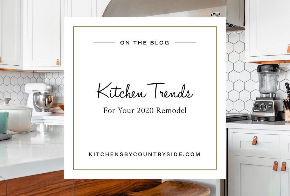 Kitchen Trends to Follow in 2020
